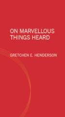 onmarvellousthingsheard-cover